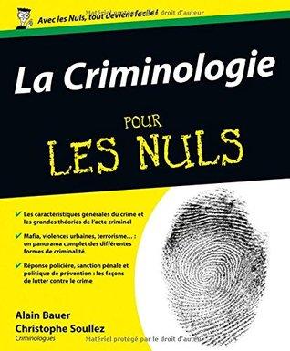Pour les Nuls - La criminologie pour les Nuls - 2e édition