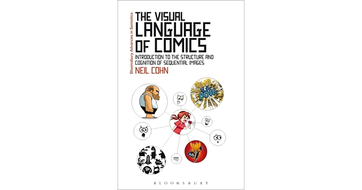 The Visual Language of Comics: Introduction to the