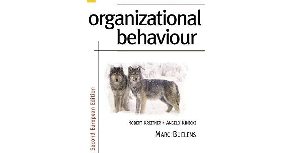 Organizational Behavior by Robert Kreitner
