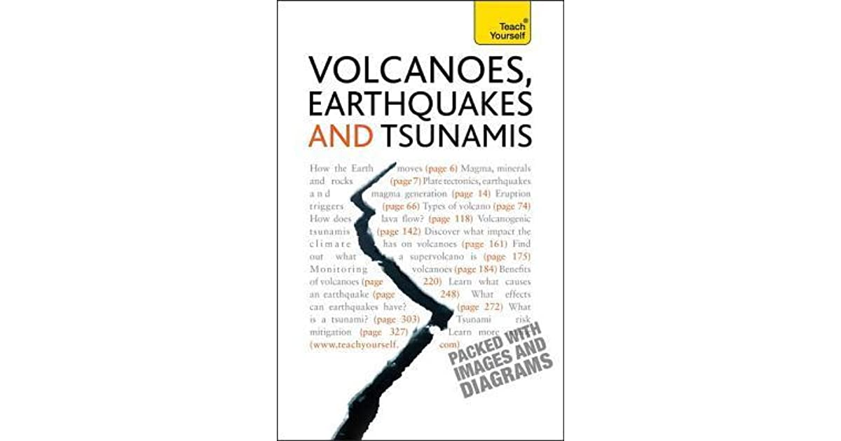 Volcanoes, Earthquakes and Tsunamis: Teach Yourself by