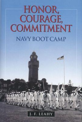 Download Honor, Courage, Commitment: Navy Boot Camp