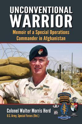 Download Unconventional Warrior: Memoir of a Special Operations Commander in Afghanistan
