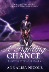 A Fighting Chance (Running Into Love, #4)