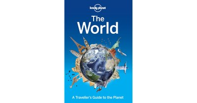 Lonely Planet The World: A Traveller's Guide to the Planet ...