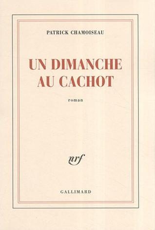 Cachot Dont On Ne Sort Jamais : cachot, jamais, Dimanche, Cachot, Patrick, Chamoiseau