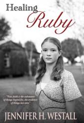 Healing Ruby (Healing Ruby #1)