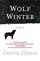Wolf Winter by Cecilia Ekbäck