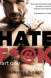 Hate F*@k: Part 1 (The Horus Group, #1)