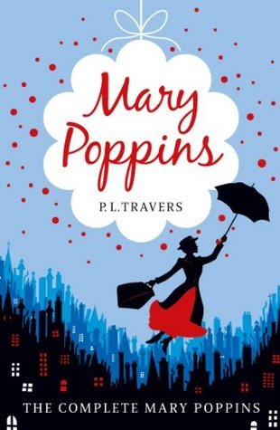 Mary Poppins (roman) : poppins, (roman), Poppins:, Complete, Collection, Travers