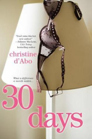 Review: 30 Days by Christine d'Abo
