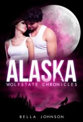 Alaska (Wolfstate Chronicles #1)