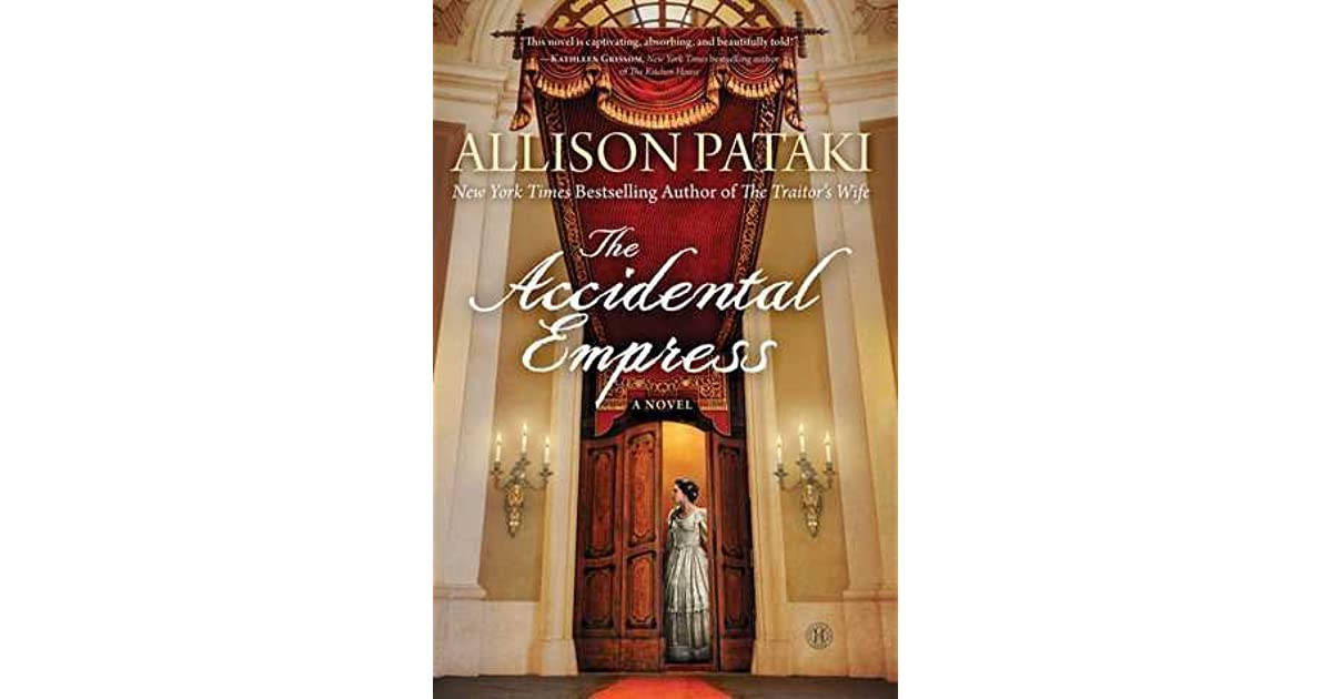 The Accidental Empress Sisi #1 By Allison Pataki