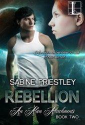 Rebellion (Alien Attachments, #2)