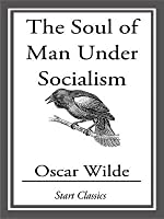 The Soul of Man and Prison Writings by Oscar Wilde