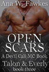 Open Scars (Devil Call MC - Talon & Everly, #3)