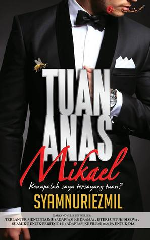 Tuan Anas Mikael by Syamnuriezmil - Goodreads