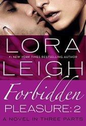 Forbidden Pleasure: Part 2 (Bound Hearts)