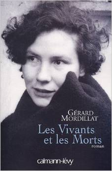 Les Vivants Et Les Morts : vivants, morts, Vivants, Morts, Gérard, Mordillat