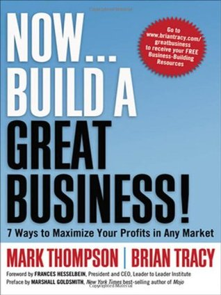 Download Now, Build a Great Business! 7 Ways to Maximize Your Profits in Any Market