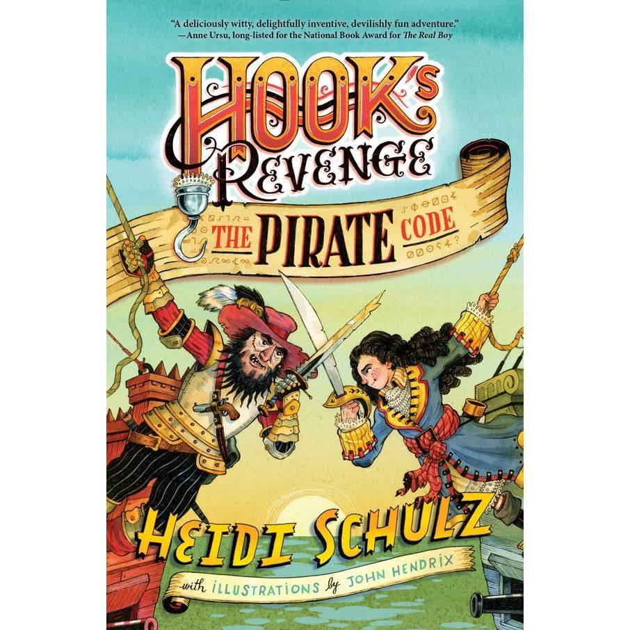 The Pirate Code Hook's Revenge #2 By Heidi Schulz