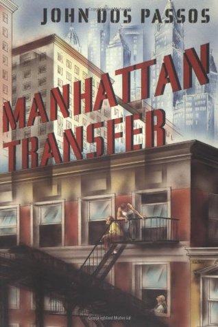 John Dos Passos Manhattan Transfer : passos, manhattan, transfer, Manhattan, Transfer, Passos