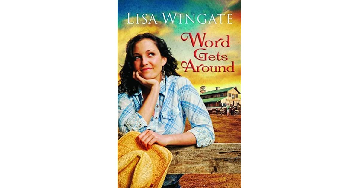 Word Gets Around Daily Texas #2 By Lisa Wingate