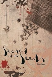Secret of the Seeds