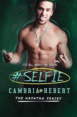Review: #Selfie by Cambria Hebert