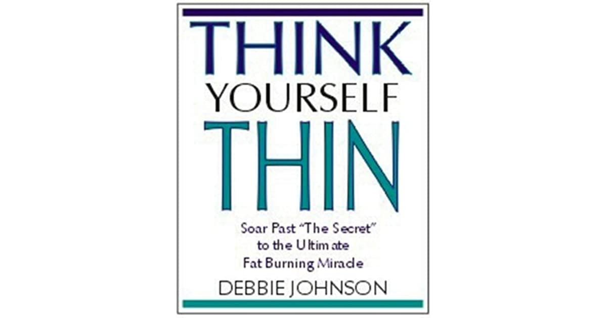 Think Yourself Thin By Debbie Johnson
