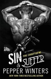 Sin & Suffer (Pure Corruption MC, #2) by Pepper Winters