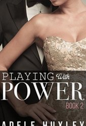 Playing with Power - Book 2