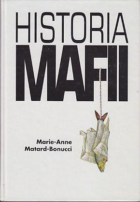 Marie-anne Matard-bonucci : marie-anne, matard-bonucci, Histoire, Mafia, Marie-Anne, Matard-Bonucci