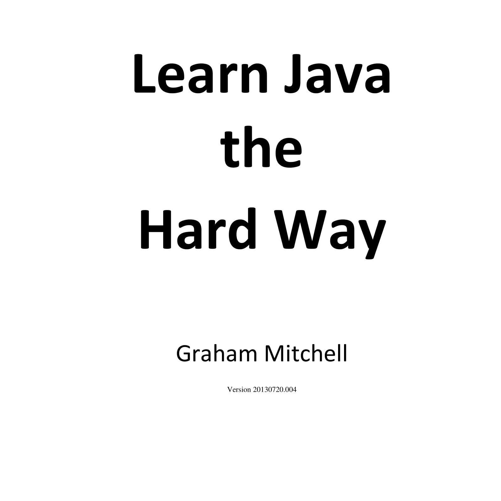 Learn java the hard way graham mitchell pdf