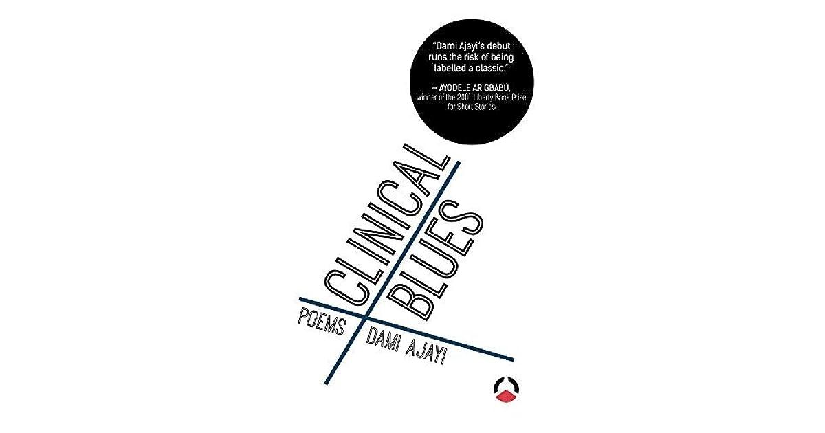 Clinical Blues by Dami Ajayi