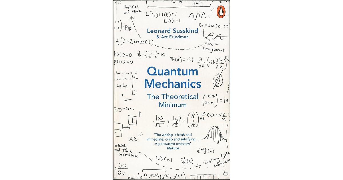 Quantum Mechanics: The Theoretical Minimum by Leonard Susskind