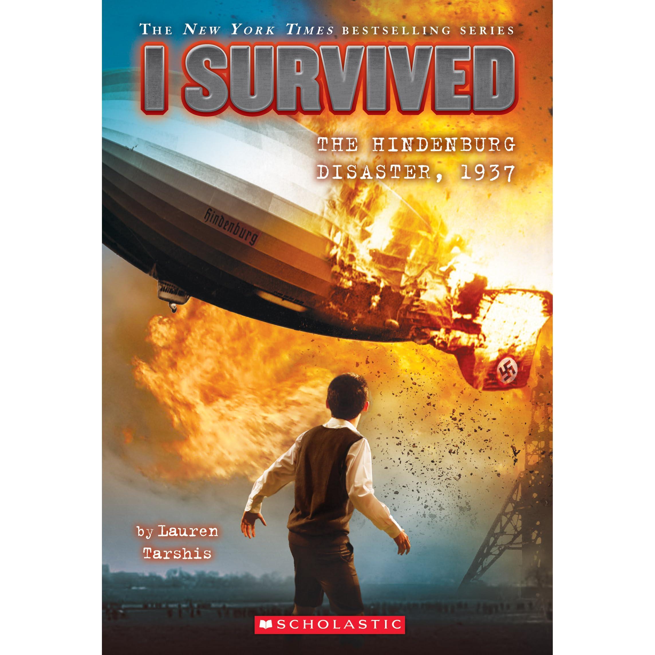 I Survived The Hindenburg Disaster I Survived 13 By Lauren Tarshis