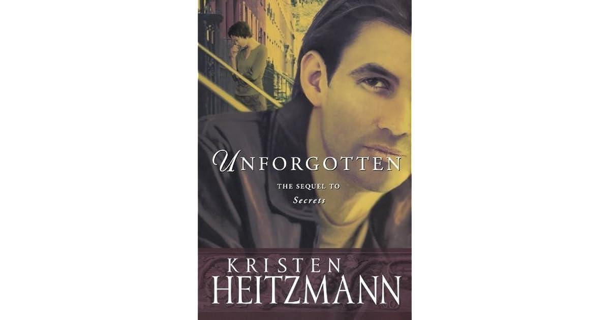 Unforgotten The Michelli Family Series #2 By Kristen Heitzmann