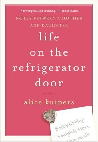 Life on the Refrigerator Door by Alice Kuipers mothers love book