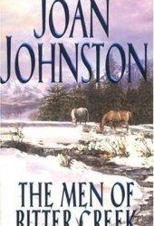 The Men of Bitter Creek: Two Complete Novels