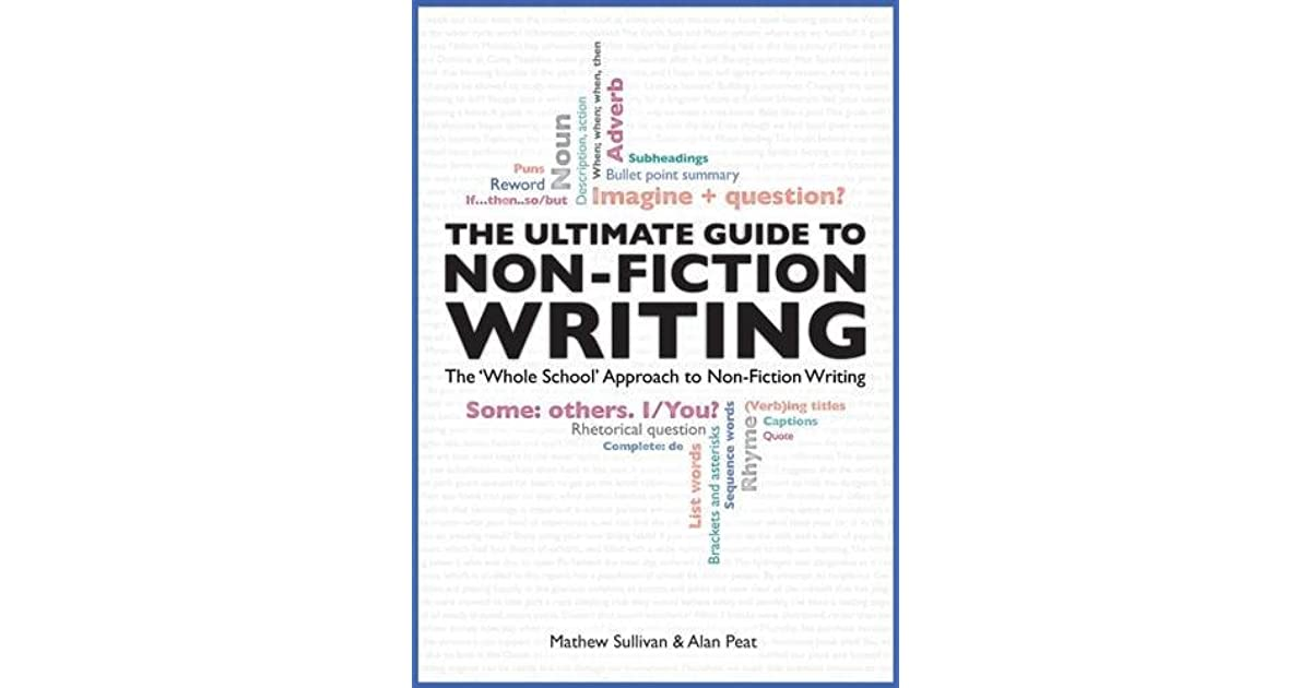 The Ultimate Guide to Non-Fiction Writing: The 'Whole