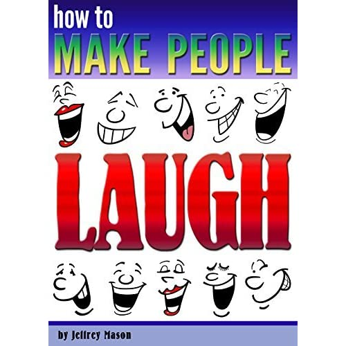How Make Somebody Laugh