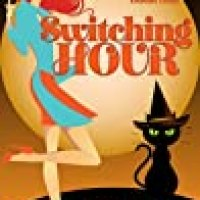 Rosie's #BookReview Of Paranormal #Romance SWITCHING HOUR (Magic And Mayhem book one) by @robynpeterman