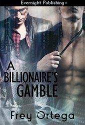 A Billionaire's Gamble
