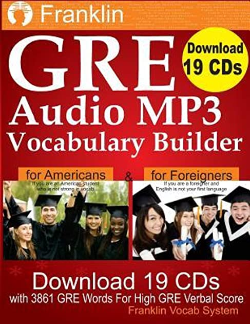 Franklin GRE Audio MP3 Vocabulary Builder: Download 19 CDs with 3861 GRE Words for High GRE Verbal Score by Franklin Vocab System