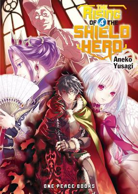 The Rising of the Shield Hero, Volume 4 Book Cover