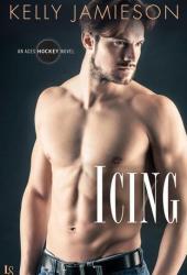 Icing (Aces Hockey, #2)