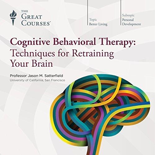 Cognitive Behavioral Therapy Techniques For Retraining