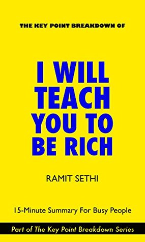 Download I Will Teach You To Be Rich by Ramit Sethi | 15-Minute Summary For Busy People
