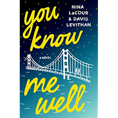 You Know Me Well by Nina LaCour Queer books