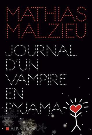Journal d'un vampire en pyjama, roman de Mathias Malzieu